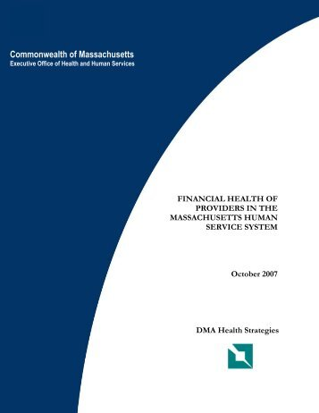 FINANCIAL HEALTH OF PROVIDERS IN THE - DMA Health Strategies