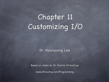 Chapter 11 Customizing I/O - TAMU Computer Science Faculty Pages
