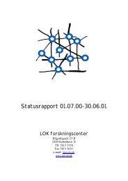 Statusrapport 01.07.00-30.06.01 - LOK forskningscenter - CBS