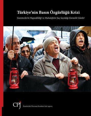 Türkiye'nin Basın Özgürlüğü Krizi - Committee to Protect Journalists