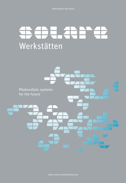 Photovoltaic systems for the future - Solare Werkstaetten