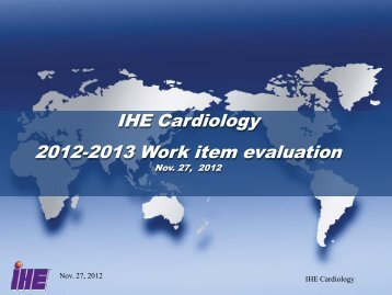 IHE Cardiology 2012-2013 Work item evaluation - IHE Wiki