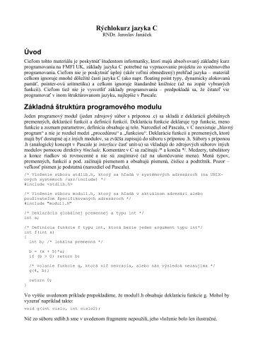 Rýchlokurz jazyka C Úvod Základná štruktúra programového modulu
