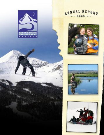 Annual Report 2005 - Big Sky Youth Empowerment