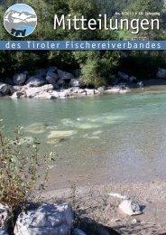 Mitteilungen 01/11 [PDF 9 MB] - Tiroler Fischereiverband