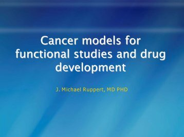 2009 - Cancer Models for Functional Studies and Drug Development