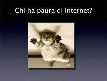 Chi ha paura di Internet? - Paolo Attivissimo