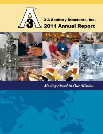 2011 Annual Report (PDF) - 3-A Sanitary Standards