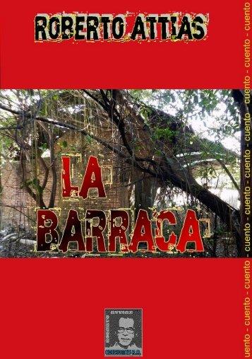 La Barraca (6° libro de cuento) de Roberto Attias