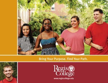 Bring Your Purpose. Find Your Path. - Regis College