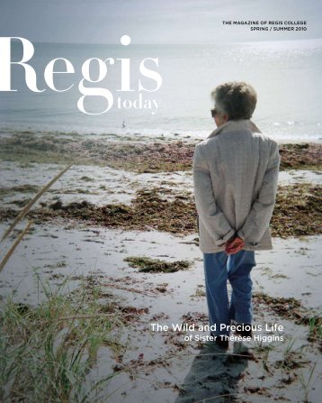 The Wild and Precious Life - Regis College