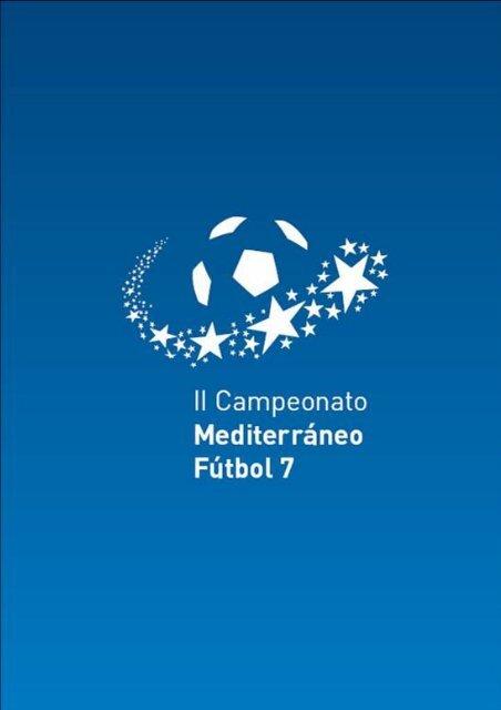 II Campeonato Mediterráneo de Fútbol – 7 Cabra - Fundación ...