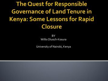 The Quest for Responsible Governance of Land Tenure in Kenya ...