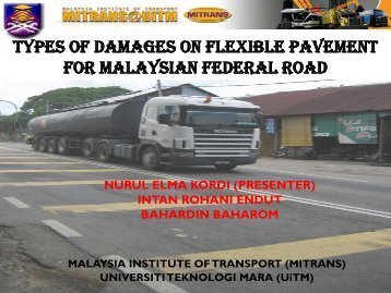 types of damages on flexible pavement for malaysian federal road