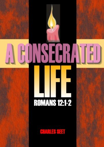 Chapter 1 A Consecrated Life - Far Eastern Bible College