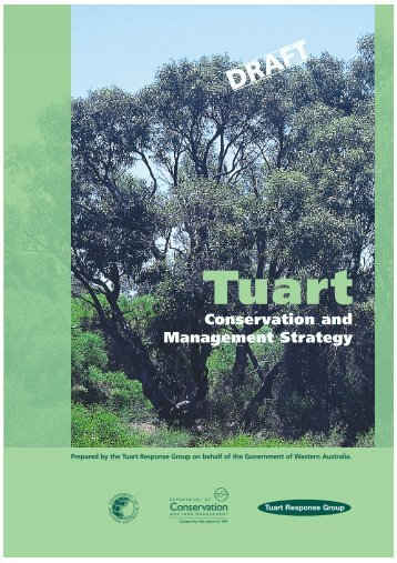 DRAFT Tuart Conservation and Management Strategy