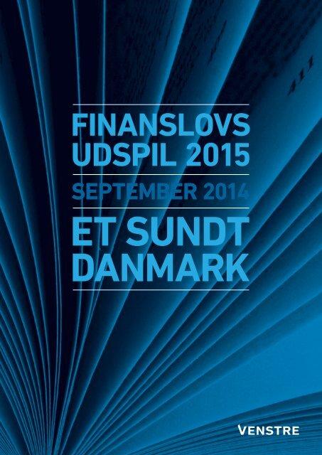 Et-sundt-Danmark---Venstres-finanslovsudspil-2015