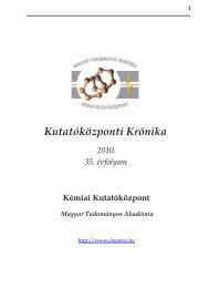 Kutatóközponti Krónika - MTA Kémiai Kutatóközpont
