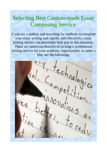 Selecting Best Custom-made Essay Composing Service