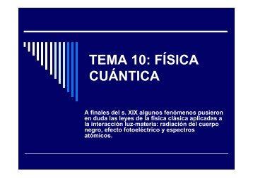 TEMA 10. Fisica cuántica - educastur.princast