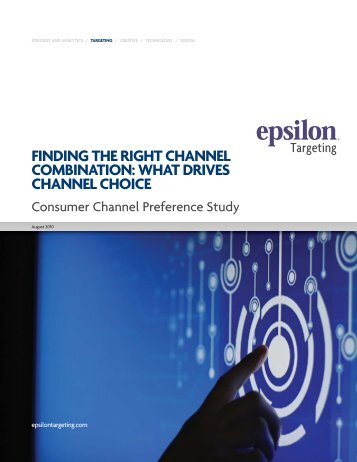 FINDING THE RIGHT CHANNEL COMBINATION: WHAT ... - Epsilon