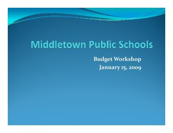 Budget Workshop - Middletown Public Schools