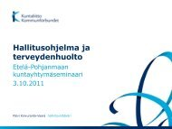 Hallitusohjelma ja kuntien/kuntayhtymien näkymät terveydenhuollossa