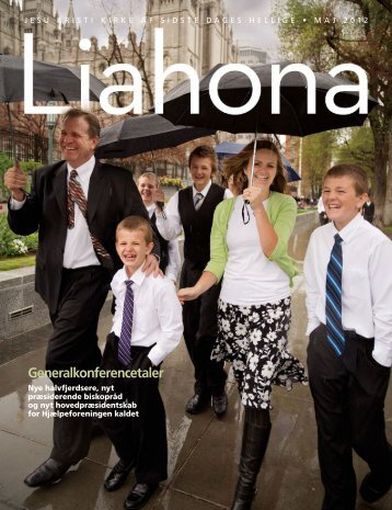 Maj 2012 Liahona - The Church of Jesus Christ of Latter-day Saints