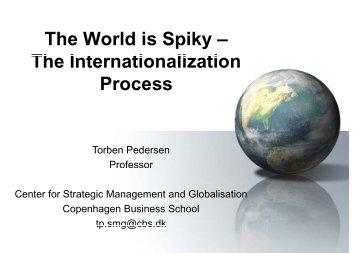 The World is Spiky – Th I t ti li ti The Internationalization Process