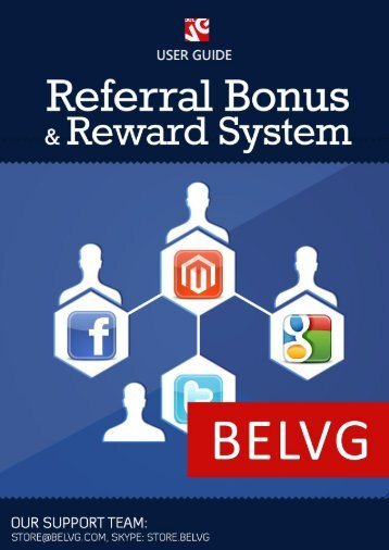 Referral Bonus and Reward System User Guide - BelVG Magento ...
