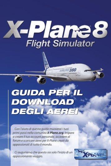 X-Plane 8 - Guida per il download degli aerei - FX Interactive