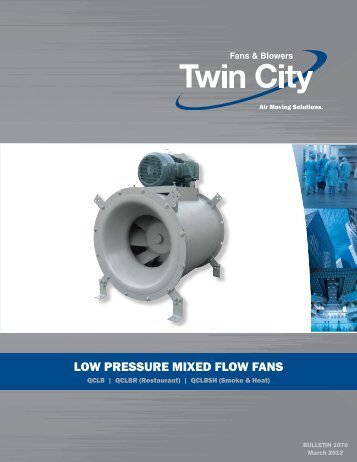 low pressure mixed flow fans - Twin City Fan & Blower