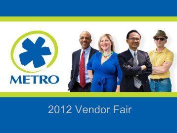 2012 Vendor Fair Presentations - Metro