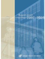 Rapport annuel 2002-2003 - Cégep de Trois-Rivières