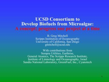 UCSD Consortium to Develop Biofuels from Microalgae: A ... - SPG