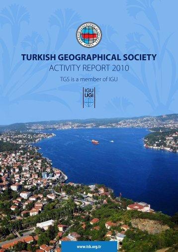 turkish geographical society activity report 2010 - Home of Geography