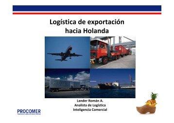 """Presentación: """"´Logística de exportación hacia Holanda"""". - Procomer"""