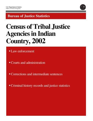 Census of Tribal Justice Agencies in Indian Country, 2002