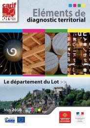 Eléments de diagnostic territorial 2010 : Le Lot - Carif Oref Midi ...