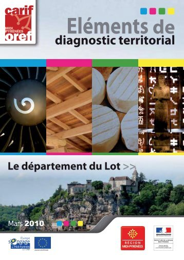 Eléments de diagnostic territorial 2010 : Le Lot - Carif Oref Midi ...
