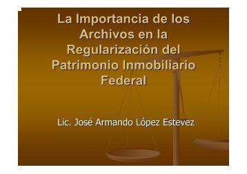 Los archivos y la regularización del patrimonio inmobiliario federal ...