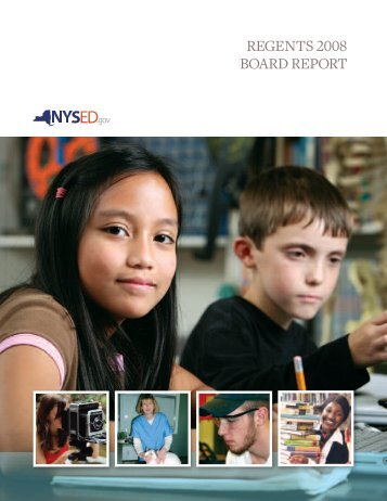 REGENTS2008 BOARD REPORT - Board of Regents - New York ...