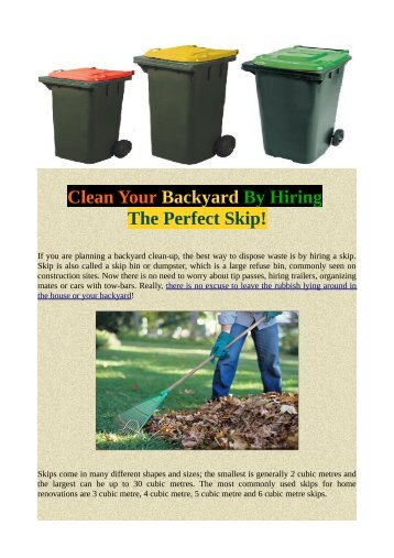 Clean Your Backyard By Hiring The Perfect Skip!