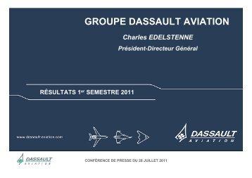 Présentation Résultats 1er semestre 2011 ... - Dassault Aviation