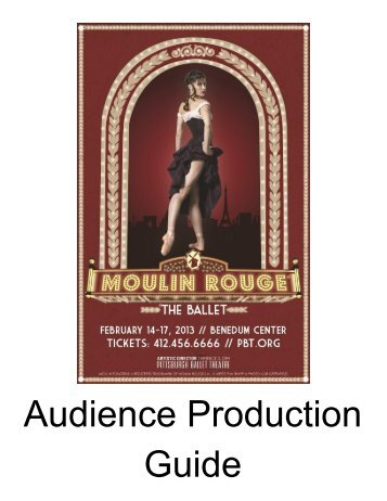 Moulin Rouge - Pittsburgh Ballet Theatre