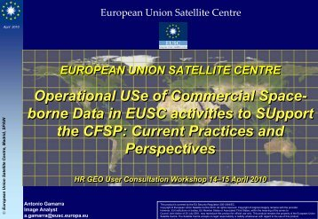 Operational Use of Commercial Space-borne data in EUSC ...