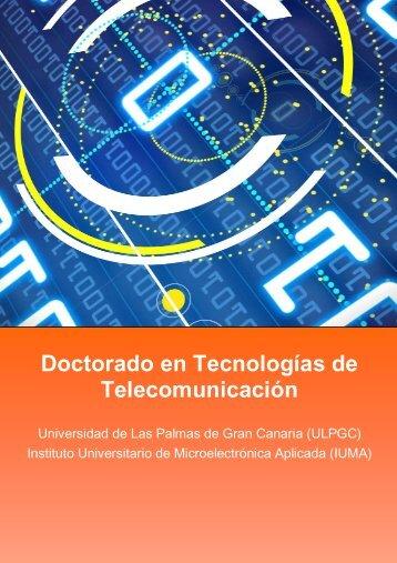Doctorado en Tecnologías de Telecomunicación - Universidad de ...