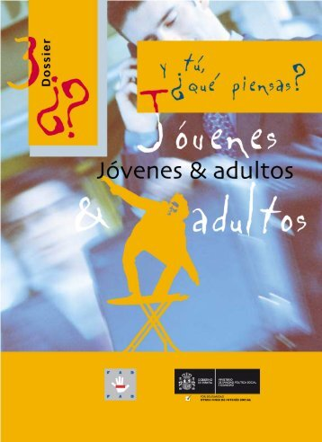 qué piensas? - 3 Jóvenes y adultos (documento PDF)