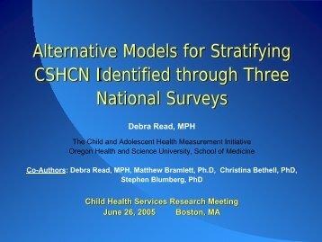 Alternative Models for Stratifying CSHCN Identified through Three ...