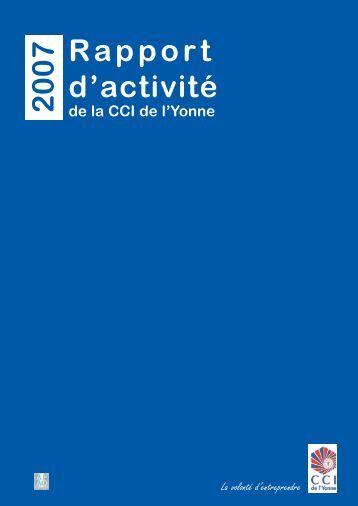 Rapport d'activité 2 0 0 7 - (CCI) de l'Yonne